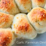 Garlic Parmesan Dinner Rolls
