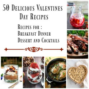 50 Delicious Valentine's Day Recipes