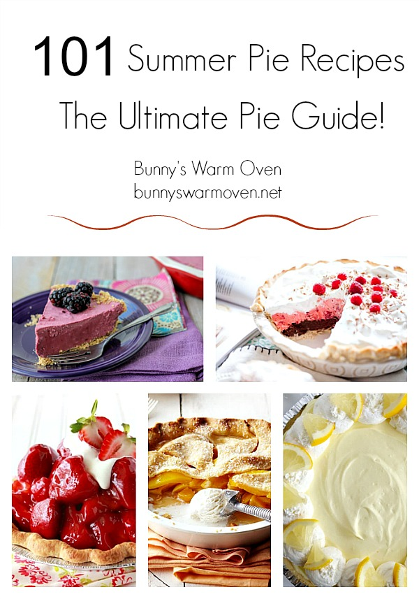 101 Summer Pie Recipes The Ultimate Guide