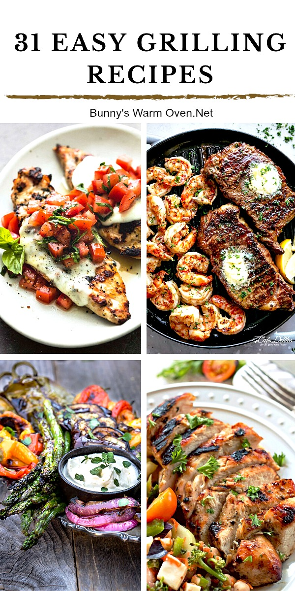 31 Easy Grilling Recipes